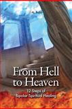 From Hell to Heaven, J. M. Babb, 1432728636