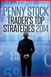 Penny Stocks Trader's Top Strategies 2014, Jose Manuel Batista, 1497318637