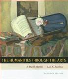 The Humanities Through the Arts, Martin, F. David and Jacobus, Lee A., 0073138630