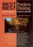 Best Practices, Best Thinking, and Emerging Issues in School Leadership, , 0761978631