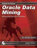 Oracle Data Mining, Carolyn K. Hamm, 097444863X