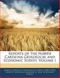 Reports of the North Carolina Geological and Economic Survey, , 1142338630