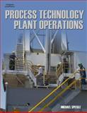 Process Technology Plant Operations, Speegle, Michael, 1418028630