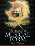The Analysis of Musical Form, Mathes, James, 0130618632