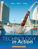 Technology in Action Introductory, Evans, Alan R. and Martin, Kendall, 013283863X