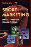 Cases in Sport Marketing 9780763708634