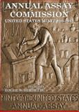 Annual Assay Commission - United States Mint 1800-1943,, 0976898632