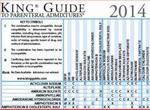 King Guide to Critical Care Admixtures Wall Chart - Laminated, Catania, Patrick N., 0978638638