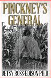Pinckney's General, a Novel of the Civil War, Twice Told, Betsy Ross-Edison, 1492108634