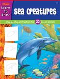 Draw and Color: Sea Creatures, Creative Team at Walter Foster Publishing Staff and Russell Farrell, 1560108630