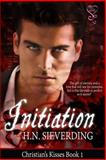 Initiation : Christian's Kisses Book 1, Sieverding, H. N., 1618858637