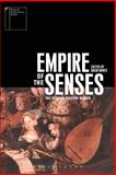 Empire of the Senses : The Sensual Culture Reader, , 185973863X
