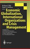 Economic Globalization, International Organizations and Crisis Management 9783540658634