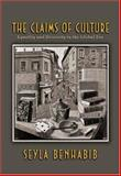 The Claims of Culture : Equality and Diversity in the Global Era, Benhabib, Seyla, 0691048630