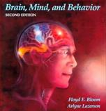 Brain, Mind and Behavior, Bloom, Floyd E. and Lazerson, Arlyne, 0716718634
