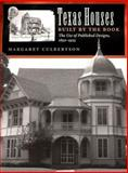 Texas Houses Built by the Book, Margaret Culbertson, 0890968632