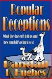 Popular Deceptions, Randall Hughes, 1497388635