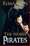 The Noble Pirates, Rima Jean, 1497458633
