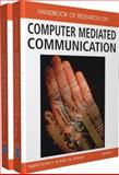 Handbook of Research on Computer Mediated Communication, Sigrid Kelsey, 1599048639