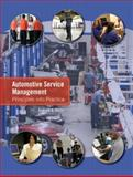 Automotive Service Management : Principles into Practice, Rezin, Andrew A., 0131998633