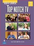Top Notch TV 3 Video Course, Saslow, Joan M. and Ascher, Allen, 0132058634