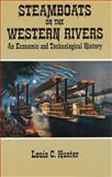 Steamboats on the Western Rivers, Louis C. Hunter, 0486278638