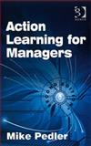 Action Learning for Managers, Pedler, Mike, 0566088630