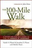 The 100-Mile Walk, Sander A. Flaum and Jonathon A. Flaum, 081440863X