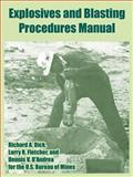 Explosives and Blasting Procedures Manual, D'Andrea, Dennis V. and Fletcher, Larry R., 1410218635