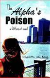 The Alpha's Poison, Charlotte Balogh, 1463788630