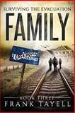 Surviving the Evacuation Book 3: Family, Frank Tayell, 1500238635