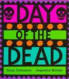 Day of the Dead, Tony Johnston, 0152228632