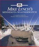 Mike Lynch's Minnesota Weatherwatch, Mike Lynch, 0760328633