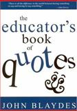 The Educator's Book of Quotes, Blaydes, John, 076193863X