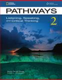Pathways: Listening, Speaking, and Critical Thinking 2 Student Book, Chase, Rebecca Tarver and Johannsen, Kristin L., 1111398631