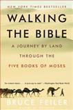Walking the Bible, Bruce Feiler, 0060838639