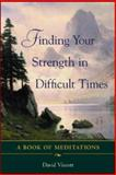 Finding Your Strength in Difficult Times, David Viscott, 0071418636
