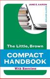 Little, Brown Compact Handbook with Exercises Plus MyWritingLab with Pearson EText -- Access Card Package, Aaron, Jane E., 013401863X