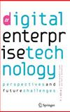 Digital Enterprise Technology : Perspectives and Future Challenges, , 038749863X