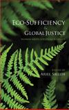 Eco-Sufficiency and Global Justice : Women Write Political Ecology, , 0745328636