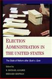 Election Reform in the United States after Bush V. Gore, , 110704863X
