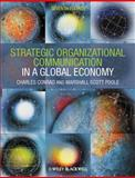 Strategic Organizational Communication : In a Global Economy, Conrad, Charles R. and Poole, Marshall Scott, 1444338633