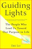 Guiding Lights, Eric Liu, 0375508635