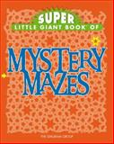 Super Little Giant Book of Mystery Mazes, Diagram Visual, 1402748639