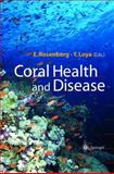 Coral Health and Disease, , 3642058639