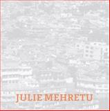 Julie Mehretu, Agustín Pérez Rubio, Marcus Steinweg, 377571863X