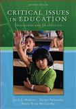Critical Issues in Education : Dialogues and Dialectics, Nelson, Jack and Palonsky, Stuart, 007337864X