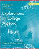 Explorations in College Algebra : Graphing Calculator Guide, Kime, Linda Almgren and Clark, Judy, 047012864X
