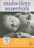 Midwifery Essentials, Gray, Joanne and Smith, Rachel, 0729538648
