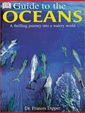 Oceans, Frances A. Dipper and Dorling Kindersley Publishing Staff, 0789488647